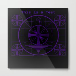 This is a Test Metal Print