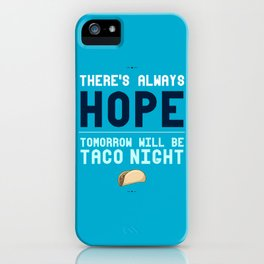 There's Always Hope... iPhone Case