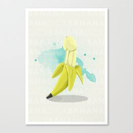 Banana Dick Canvas Print