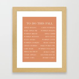 to do this fall list Framed Art Print