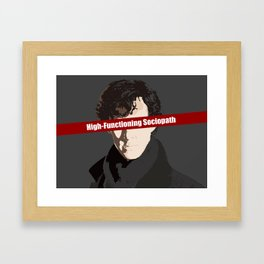 Sherlock: High-Functioning Sociopath Framed Art Print