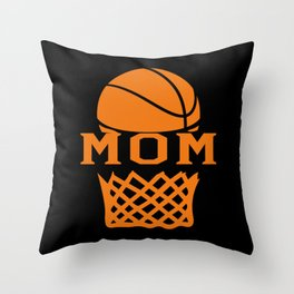 Basketball Mom Gift Idea Throw Pillow