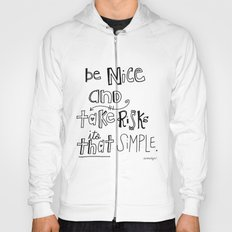 Nice + Risks = Happiness  Hoody