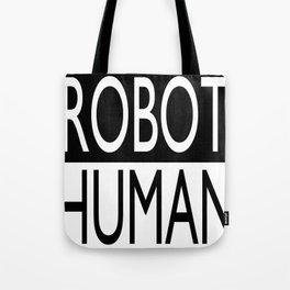 """""""ROBOT/HUMAN"""" series Tote Bag"""
