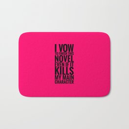 I Vow to Finish - Pink Bath Mat