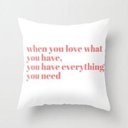 when you love Throw Pillow