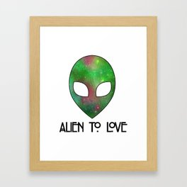 Alien to Love - GREEN Framed Art Print