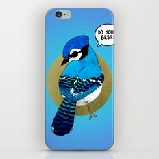 Do Your Best! iPhone Skin