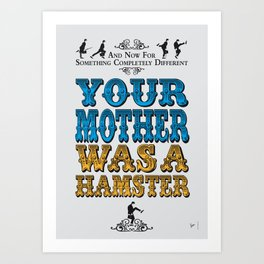 No15 My Silly Quote Poster Art Print