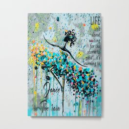 Ballet Ballet Learning To Dance In The Rain Metal Print