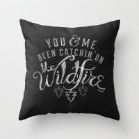 lyrics Throw Pillows featuring LYRICS - Wildfire by Molly Freze