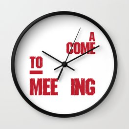 We Need a Come to Jesus Meeting Funny Christian T-shirt Wall Clock