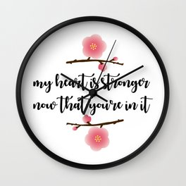 MY HEART IS STRONGER NOW Wall Clock