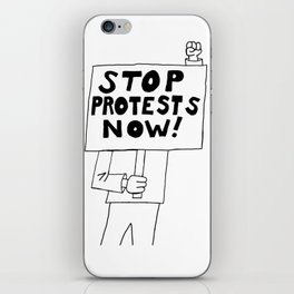 Stop Protests Now iPhone Skin