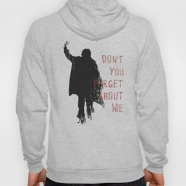 Don't Forget About Me, 1985. Artwork for Wall Art, Prints, Posters, Tshirts, Men, Youth, Women Hoody