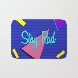 Stay Rad Bath Mat