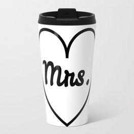 I'm a Mrs. Travel Mug