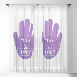 I am and I will- World Cancer Day February 4th- Inspirational quote for campaign or empowerment Sheer Curtain