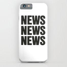 News News News iPhone Case
