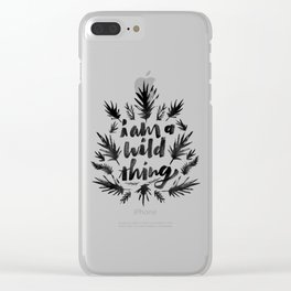I am a wild thing Clear iPhone Case
