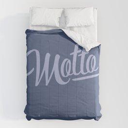 Motto - Week 1 Comforters