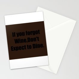Funny welcome sign,wine lovers,brown background  Stationery Cards
