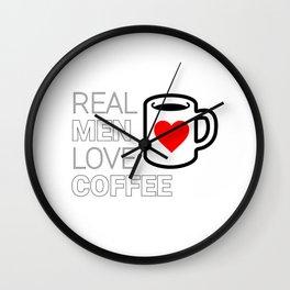 Real Men Love Coffee Wall Clock