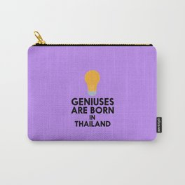 Geniuses are born in THAILAND T-Shirt D256x Carry-All Pouch