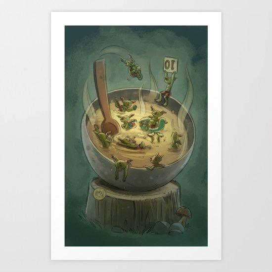 Goblins Drool, Fairies Rule - Goblin Soup Art Print