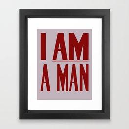 I Am A Man -- Civil Rights Poster Framed Art Print