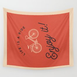 Life is a Ride Wall Tapestry