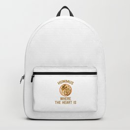 Hummus Where The Heart Is Funny Israeli Food Gift Humor Cool Pun Design Backpack