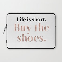 Rose gold beauty - life is short, buy the shoes Laptop Sleeve