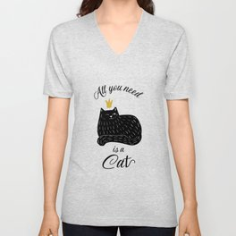 All you need is Cat Unisex V-Neck