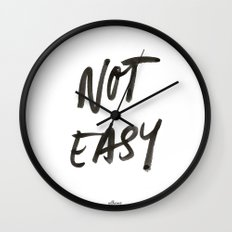 Not Easy Wall Clock