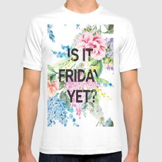 Is it friday yet? Mens Fitted Tee MEDIUM White