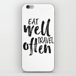 PRINTABLE Art,Eat Well Travel Often,Inspirational Quote,Motivational Print,Travel poster iPhone Skin