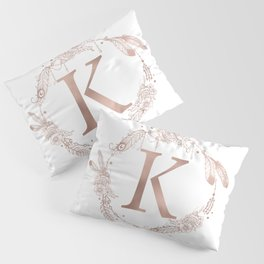 Letter K Rose Gold Pink Initial Monogram Pillow Sham