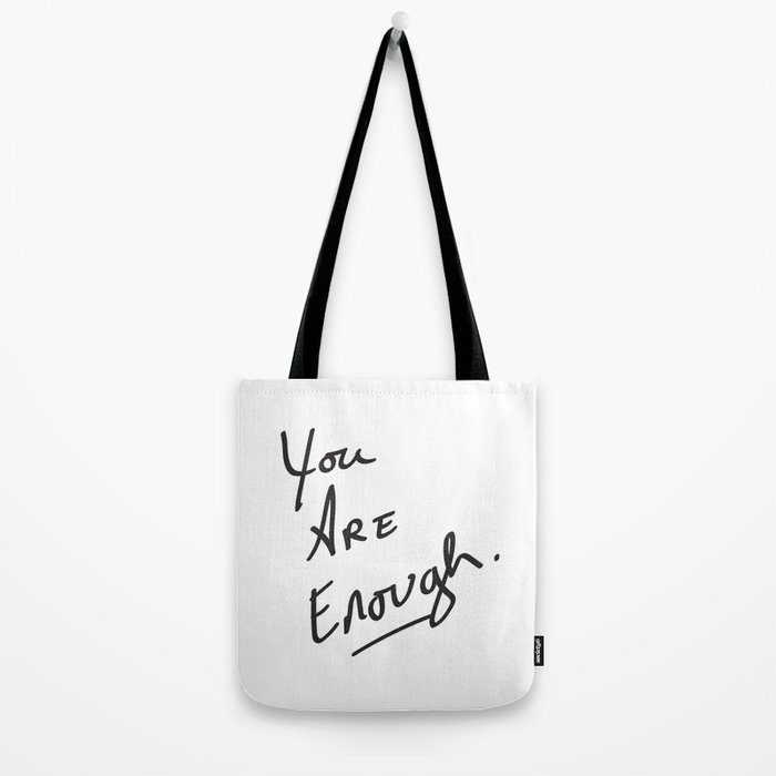 You are enough. Tote Bag