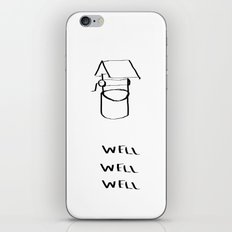 Well Well  iPhone & iPod Skin