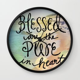 Blessed Are The Pure In Heart Wall Clock