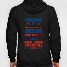 Lab No.4 -Baseball Is Ninety Percent Mental The Other Half Is Physical inspirational Quotes poster Hoody