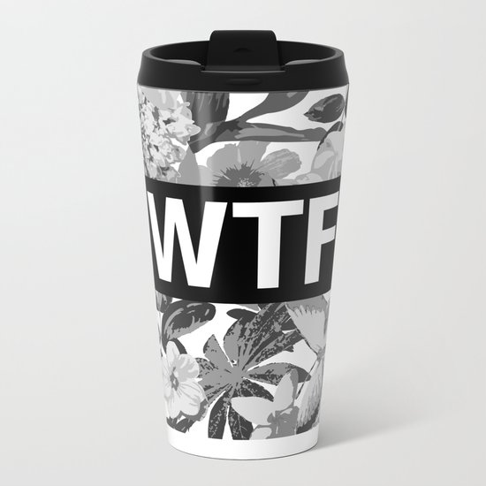 WTF Metal Travel Mug