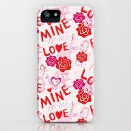BE MINE LOVE  iPhone Case
