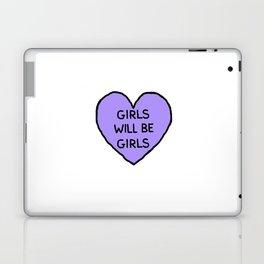Girls Will Be Girls Laptop & iPad Skin