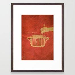Imagination : The Recipe Of A Happy Life Framed Art Print