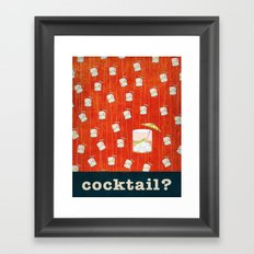 cocktail? Framed Art Print