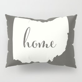 Ohio is Home - White on Charcoal Pillow Sham