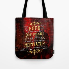 Hope in the shadow Tote Bag