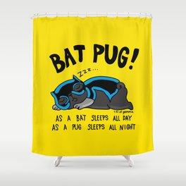 Black Bat Pug! Shower Curtain
